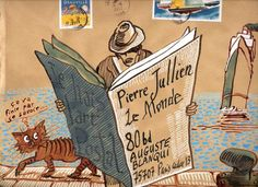 """Postal art by Nicolas Vial. The back page says """"I hate postal art. Love Mail, Fun Mail, Envelope Lettering, Envelope Art, Pen Pal Letters, Letter Art, Letter Writing, Mail Art Envelopes, Art Postal"""