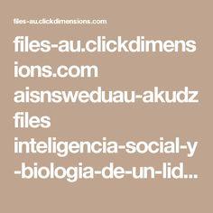 files-au.clickdimensions.com aisnsweduau-akudz files inteligencia-social-y-biologia-de-un-lider.pdf?_cldee=Y3Job2Rlc0BtbGNzeWQubnN3LmVkdS5hdQ%3d%3d&recipientid=contact-9688347d55c5e4119383005056b81031-5412ac5803d84577b80770f95e22bc0d&esid=3385a0b8-45ad-e611-9e79-005056b81031