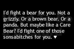 Depends on how scary that care bear is...jus sayn