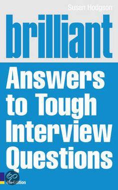 Brilliant Answers to Tough Interview Questions=http://www.pinterest.com/source/mealsandmovesblog.com/