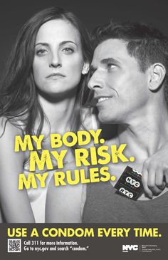 """NYC Health """"My Body, My Risk, My Rules"""" condom use and HIV prevention campaign- 2012 Social Marketing Campaigns, Hiv Prevention, Public Health, Nyc, New York"""