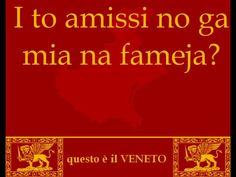 In dialetto veneto- belle parole