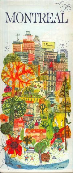 "Retro Style Vintage Travel Poster - Fun, colorful illustrations for this Montreal map, circa Artist signed it: ""Dolesch. Art And Illustration, Illustrations And Posters, Art Posters, Old Poster, Retro Poster, Vintage Travel Posters, Vintage Ads, Vintage Films, Quebec Montreal"