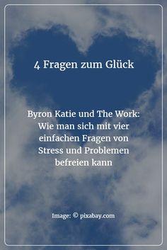 Stressfrei und in Frieden mit sich selbst und der Welt: Das verspricht Byron Katie, die Erfinderin von The Work - mit vier einfachen Fragen kann sich jeder von Problemen und Sorgen befreien