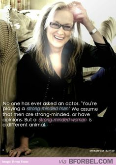 "Meryl Streep On ""Strong-Minded Women"" Characters"