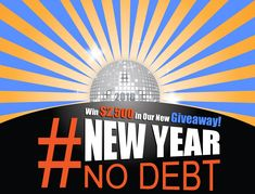 Enter @debtcom @MoneyTalksNews #NewYearNoDebt #Giveaway for a chance to #win $2500! http://swee.ps/EWZZIjDWL