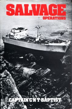 Donado por D. Enrique Tortosa Cerezo. Salvage operations / C.N.T. Baptist. London : Stanford Maritime, 1979. http://absysnetweb.bbtk.ull.es/cgi-bin/abnetopac01?TITN=486797