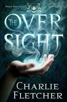 The Oversight by Charlie Fletcher | Oversight Trilogy, BK#1 | Publisher: Orbit | Publication Date: May 6, 2014 | #YA #Fantasy