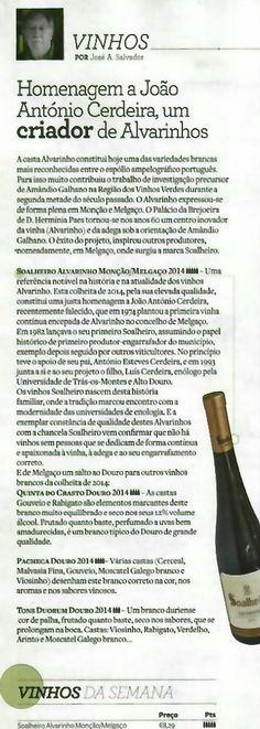 """#Soalheiro - """"Revista Visão"""" - Homenagem a João António Cerdeira, um criador de Alvarinhos #Soalheiro - """"Visão Magazine"""" - Tribute to João António Cerdeira an Albariño / Alvarinho wine creator."""