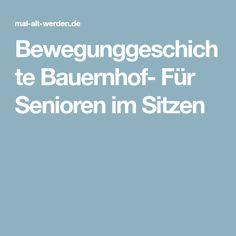 Bewegunggeschichte Bauernhof- Für Senioren im Sitzen