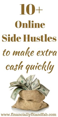 10+ Online Side Hustles to make extra cash quickly   Make Money   Making extra money   How to start a side hustle   make extra money while working full time