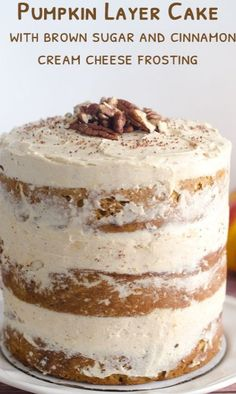 Pumpkin Layer Cake With Brown Sugar and Cinnamon Cream Cheese Frosting. This can be made into a two layer cake or bundt cake. The frosting is fantastic!!