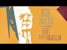 "Bob Proctor's ""Shift Your Paradigm"" meditation exercise - YouTube"