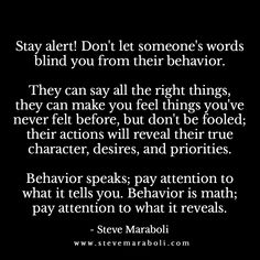 Don't let someone's words blind you from their behavior. Narcissistic abuse hurts we can heal loves this Pin Thanks Abuse Great Quotes, Quotes To Live By, Me Quotes, Funny Quotes, Inspirational Quotes, Motivational Articles, Mommy Quotes, Fact Quotes, Happy Quotes