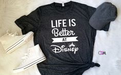 Life is Better at Disney, Life is Better at Disney Shirt, Disney Shirt, Disney Vacation Shirt,  Mickey Shirt, Vacation Tee, Disney by 1OneCraftyMomma on Etsy