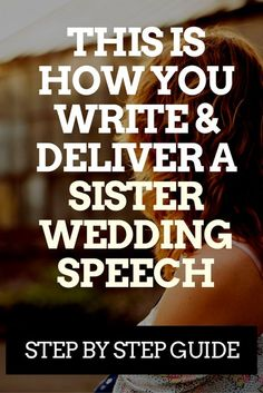 Write and Deliver a Sister Wedding Speech