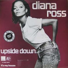 "Diana Ross ""Upside Down"", Single from the album Diana B-side 	""Friend to Friend"" Released 	June 25 1980, Recorded 	1979-1980"