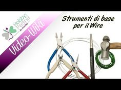 VIDEO STRUMENTI BASE PER IL WIRE - HobbyPerline.com