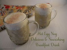 Hot Eggnog Breakfast Drink