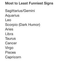 I guess I'm funny. But i dont Geminis funny... a lot of Geminisni know r just really akward and try too hard to be funny, no offense to Geminis out there, this is just what ive experienced so far......... #Aquarius