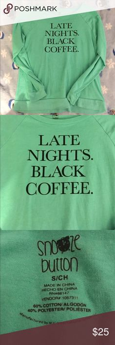 Late Nights. Black Coffee. ☕️ Very warm sweater, and so cute, and let's face it, true! Perfect condition. Sweaters Crew & Scoop Necks