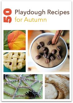 50 Playdough Recipes for Autumn — Fireflies and Mud Pies