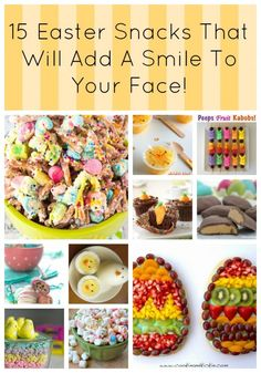 15 Easter Snacks That Will Add A Smile To Your Face! howdoesshe.com