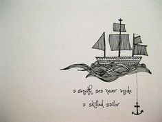 A smooth sea never made a skilled sailor. Maybe instead of the boat, have the anchor line wrapped in the words.