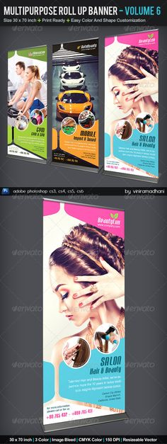Multipurpose Roll Up Banner | Volume 6  #GraphicRiver         Multipurpose Roll Up Banner | Volume 6  	 Specs  :  	 adobe photoshop cs3, cs4, cs5, cs6 Resolution 150 dpi Size 30×70 inch, with 1 inch image bleed Color CMYKa Photo not included on download files  	 Fonts   :  	 Arial : Standard Font Lobster : .dafont /lobster.font     Created: 29September13 GraphicsFilesIncluded: PhotoshopPSD Layered: Yes MinimumAdobeCSVersion: CS3 PrintDimensions: 30x70 Tags: advertising #auto #banner #beauty…