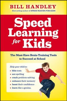 Speed Learning for Kids by Bill Handley,http://www.amazon.com/dp/0730377199/ref=cm_sw_r_pi_dp_rHzktb05BEDRQVV0