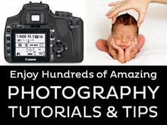 Over 100 of the Best Newborn Baby Photography Tutorials & How-To Tips From Around the Web