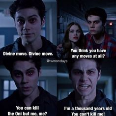 Nugitsune Stiles, Lydia, and Stiles- Teen Wolf. Oooooohhh, and guess who they killed? OH YEAH THATS RIGHT! That's what that stupid Nugitsune gets for messing with sweet, precious STILES!!!!!