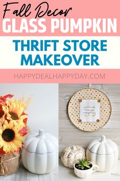Thrift Store Makeover Decor - Turn a clear glass pumpkin into a farmhouse white pumpkin! #falldecor #falldecorideas #falldecoration #falldecortips #pumpkin #pumpkindecor #whitepumpkin #thriftstorefinds #thriftstoremakeover Repurposed Items, Upcycled Crafts, Handmade Crafts, Glass Pumpkins, White Pumpkins, Pumpkin Decorating, Decorating On A Budget, Diy Home Decor Projects, Decor Crafts