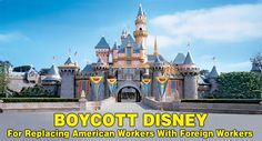 Disney is being attacked for hiring Immigrants to fill the jobs over Americans at Disney world