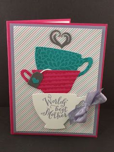 Jenny G Paper Crafts: My Favorites from the Occasions Catalog - SU - A Nice Cuppa - Tea - mother Card Making Tutorials, Card Making Techniques, Making Ideas, Mother Card, Mothers Day Cards, Coffee Cards, Card Making Inspiration, Pretty Cards, Stamping Up