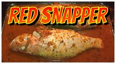 How To Bake Red Snapper Fish