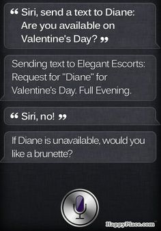 What It Looks Like When Siri Doesn't Believe You Could Possibly Have Valentine's Day Plans | Happy Place
