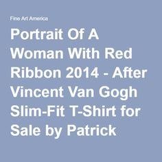 Patrick Francis - Portrait Of A Woman With Red Ribbon 2014 - After Vincent Van Gogh Designer Slim-Fit T-Shirt by Patrick Francis