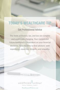 Today's Wealthcare Tip for #Widows: Get Professional Advice