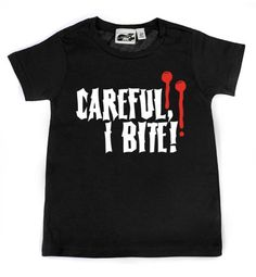 Careful, I Bite T-shirt - My Baby Rocks www.punkbabycloth... www.mybabyrocks.com #mybabyrocks #punkbabyclothes #baby
