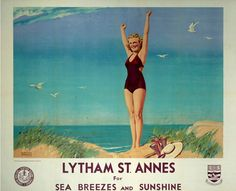 'Lytham St Annes for Sea Breezes and Sunshine', LMS Artwork by W Smithson Broadhead (from a photograph by Mendel Saidman). British Travel, British Seaside, British Isles, Travel Uk, Nostalgia, National Railway Museum, Railway Posters, Train Posters, St Anne