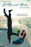 U Me Aur Hum (2008) Movie Poster