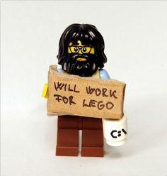 ha ha ha !!!!  Will Work For LEGO | ReBrick | From LEGO Fan To LEGO Fan