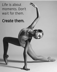 from - It's the little moments that make life big . Just Dance, Dancer Quotes, Ballet Quotes, Positive Quotes, Motivational Quotes, Inspirational Quotes, Dance Motivation, Gymnastics Quotes, Dance Poses