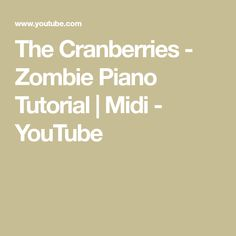 The Cranberries - Zombie Piano Tutorial