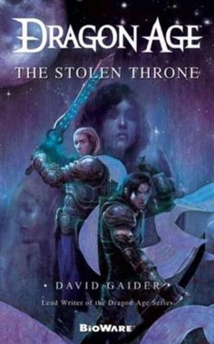 Dragon Age: The Stolen Throne by David Gaider