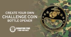 Create your own Custom Challenge Coin Bottle Opener. Visit our website at www.signaturepins.com to get started on a custom design and Free Estimate now. Or, you can email us directly at info@signaturepins.com. #SignaturePins #CustomBottleOpeners #ChallengeCoins #BottleOpenersAreAnAwesomeIdea #CustomProducts