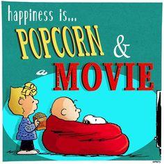 Happiness is popcorn & movie
