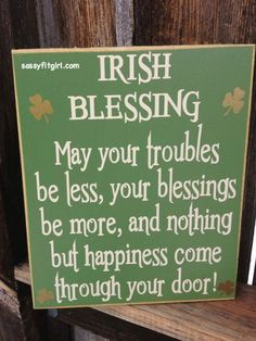 patricks day humor sayings Irish Blessing-St. Patrick's day wood sign, Irish Blessing sign-Ready to Ship St. Patricks Day, Saint Patricks, St Patricks Day Quotes, Diy St Patricks Day Cards, St Patricks Day Decor Door, St Patrick Quotes, St Patricks Day History, St Patricks Day Pictures, St Patrick's Day Decorations