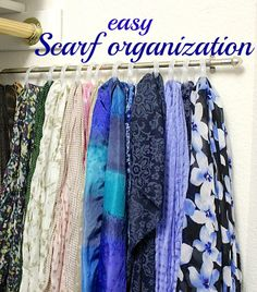 An easy, quick way to organize your scarves.  Now you can find that perfect scarf you know you own!